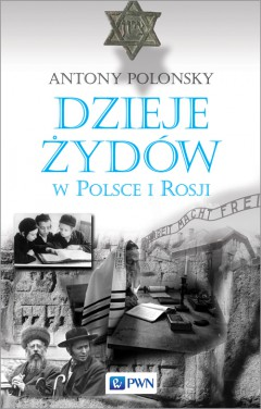Dzieje Żydów w Polsce i Rosji''