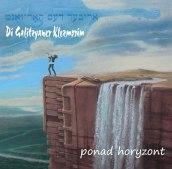 Di Galitzyaner Klezmorim ,,Ponad Horyzont''