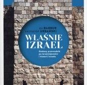 WŁAŚNIE IZRAEL GADANY PRZEWODNIK PO IZRAELU