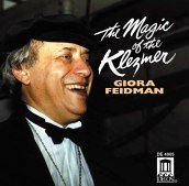 GIORA FEIDMAN - The Magic of the Klezmer