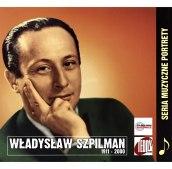 Muzyczne portrety Władysław Szpilman