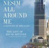 Nesim all around me. The life of David Mitzner