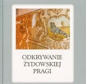 Odkrywanie żydowskiej Pragi