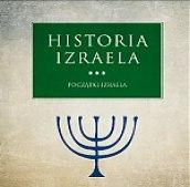 POCZĄTKI IZRAELA HISTORIA IZRAELA TOM 3