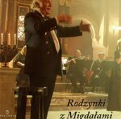 Leopold Kozłowski.Ostatni Klezmer Galicji.Rodzynki z migdałami.Koncert pieśni i piosenek żydowskich