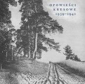 Opowieści kresowe 1939–1941. Żydzi i Sowieci