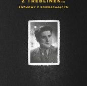 Człowiek uciekł z Treblinek…