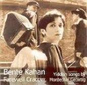 Bente Kahan - Farewell Cracow